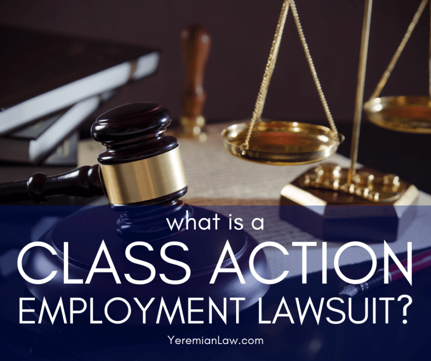 What is a Class Action Lawsuit - Los Angeles and Glendale Employment Class Action