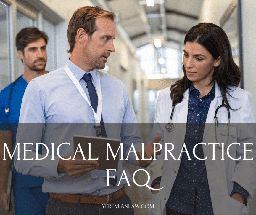 Medical Malpractice FAQ