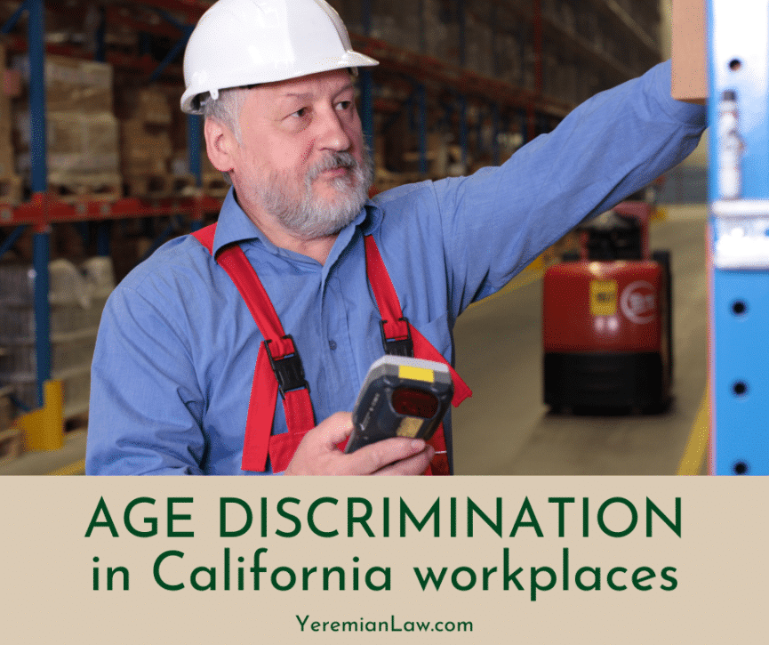 Age Discrimination in California - Glendale and LA Workplace Discrimination Lawyer