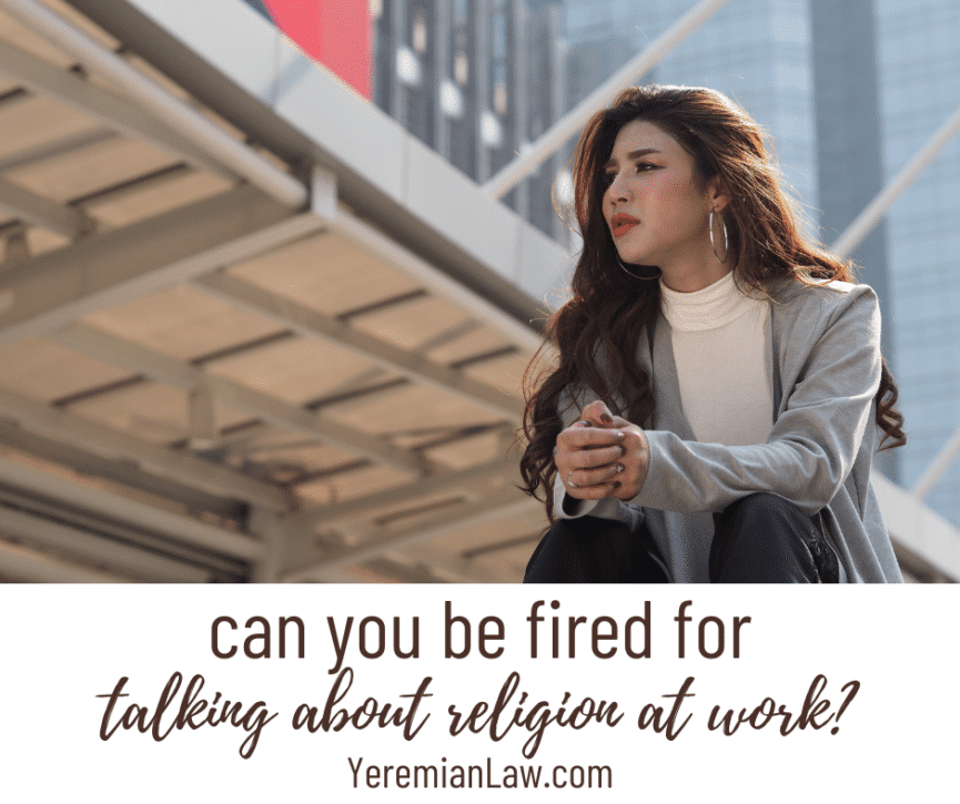 Can You Be Fired for Talking About Religion at Work